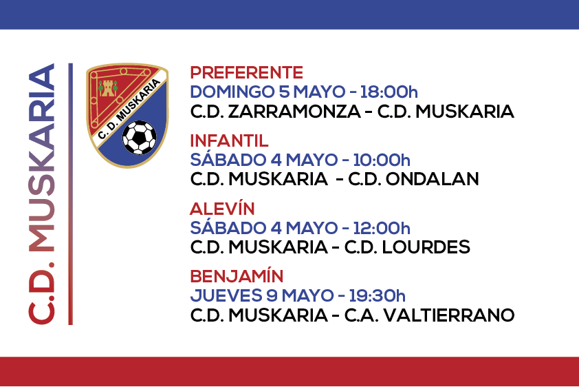 Muskaria 4,5 y 9 Mayo 2019